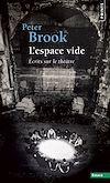 Télécharger le livre :  L'Espace vide. Ecrits sur le théâtre