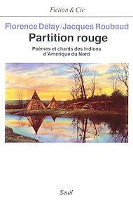 Téléchargez le livre :  Partition rouge. Poèmes et chants des Indiens d'Amérique du Nord