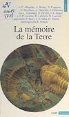 Télécharger le livre :  La Mémoire de la Terre