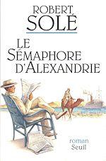 Télécharger cet ebook : Le Sémaphore d'Alexandrie