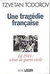 Télécharger le livre :  Une tragédie française. Eté 44 : scènes de guerre