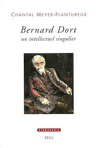 Téléchargez le livre :  Bernard Dort - Un intellectuel singulier