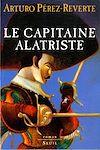 Télécharger le livre :  Le Capitaine Alatriste, Les Aventures du Capitaine Alatriste, t. 1
