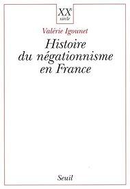 Téléchargez le livre :  Histoire du négationnisme en France