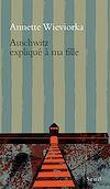 Télécharger le livre :  Auschwitz expliqué à ma fille