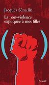 Télécharger le livre :  La Non-violence expliquée à mes filles