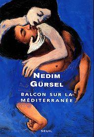 Téléchargez le livre :  Balcon sur la Méditerranée