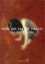 Télécharger cet ebook : Pieds nus sur les limaces