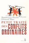 Télécharger le livre :  Petit Traité des conflits ordinaires