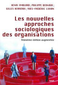 Téléchargez le livre :  Les Nouvelles approches sociologiques des organisations