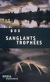 Télécharger le livre :  Sanglants Trophées