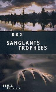 Téléchargez le livre :  Sanglants Trophées