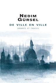 Téléchargez le livre :  De ville en ville. Ombres et traces