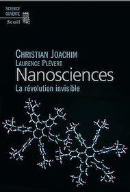 Téléchargez le livre :  Nanosciences. La révolution invisible