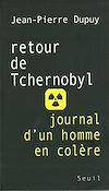Télécharger le livre :  Retour de Tchernobyl. Journal d'un homme en colère