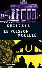 Télécharger cet ebook : Le Poisson mouillé