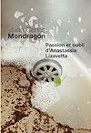 Télécharger le livre :  Passion et Oubli d'Anastassia Lizavetta