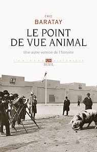 Téléchargez le livre :  Le Point de vue animal. Une autre version de l'histoire