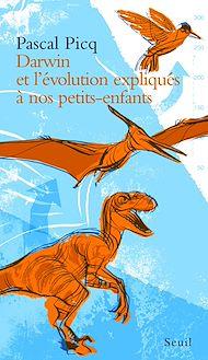 Téléchargez le livre :  Darwin et l'évolution expliqués à nos petits-enfants