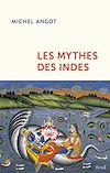 Télécharger le livre :  Les mythes des Indes