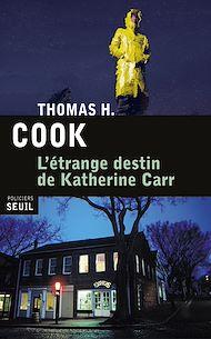 Téléchargez le livre :  L'Étrange Destin de Katherine Carr