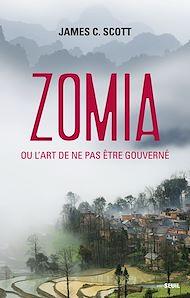 Téléchargez le livre :  Zomia ou l'art de ne pas être gouverné