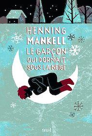Téléchargez le livre :  Le Garçon qui dormait sous la neige. Joel Gustafsson - tome 2
