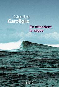 Téléchargez le livre :  En attendant la vague