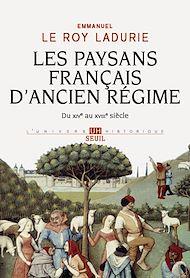 Téléchargez le livre :  Les Paysans français d'Ancien Régime. Du XIVe au XVIIIe siècle