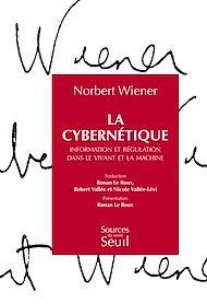 Téléchargez le livre :  La Cybernétique. Information et régulation dans le vivant et la machine