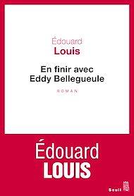 Téléchargez le livre :  En finir avec Eddy Bellegueule