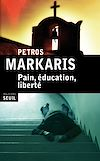 Télécharger le livre :  Pain, éducation, liberté