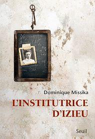 Téléchargez le livre :  L'Institutrice d'Izieu