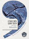 Télécharger le livre :  L'Âge des low tech. Vers une civilisation techniquement soutenable