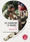 Télécharger le livre :  Ils changent le monde! . 1001 initiatives de transition écologique