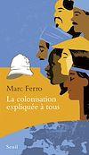 Télécharger le livre :  La Colonisation expliquée à tous