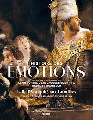 Téléchargez le livre :  Histoire des émotions, vol. 1