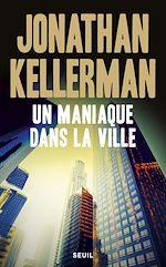 Télécharger cet ebook : Un maniaque dans la ville