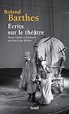 Télécharger le livre :  Écrits sur le théâtre. Textes réunis et présentés