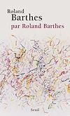 Télécharger le livre :  Roland Barthes, par Roland Barthes