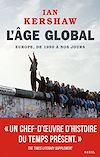 Télécharger le livre :  L'Âge global. Europe, de 1950 à nos jours