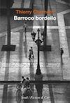 Télécharger le livre :  Barroco bordello