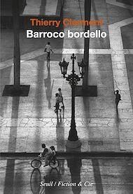 Téléchargez le livre :  Barroco bordello