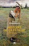 Télécharger le livre :  Histoire de la fatigue