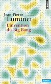 Télécharger le livre :  L'Invention du Big Bang