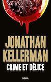 Télécharger le livre :  Crime et Délice