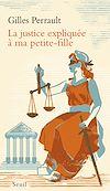 Télécharger le livre :  La Justice expliquée à ma petite-fille
