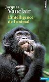 Télécharger le livre :  L'Intelligence de l'animal