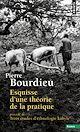 Télécharger le livre : Esquisse d'une théorie de la pratique. précédé de Trois études d'ethnologie kabyle