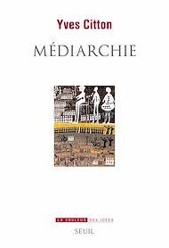 Téléchargez le livre :  Médiarchie